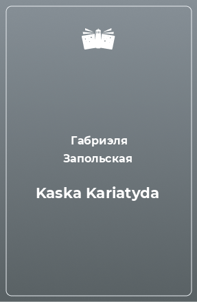 Kaska Kariatyda