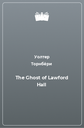 The Ghost of Lawford Hall