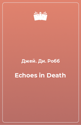 Echoes in Death