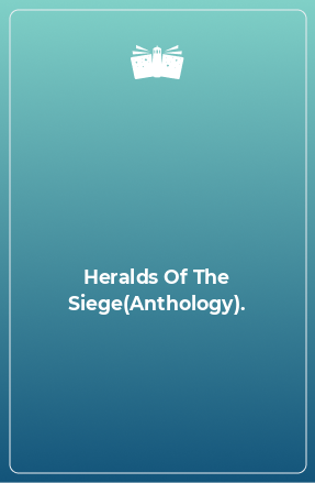 Heralds Of The Siege(Anthology).