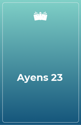 Ayens 23