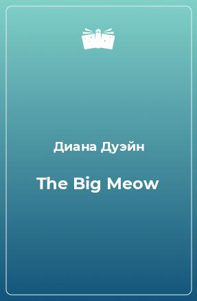 The Big Meow