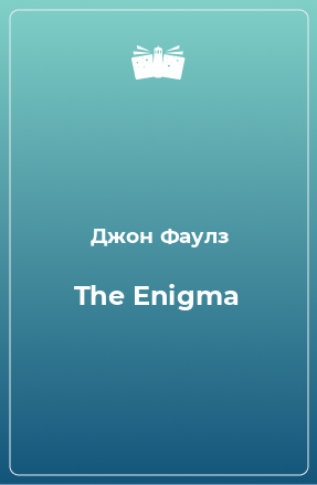 The Enigma