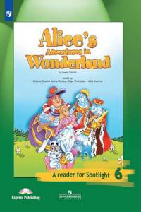 Алиса в стране чудес. (По Л. Кэрроллу). Книга для чтения. 6 класс