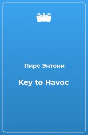 Key to Havoc