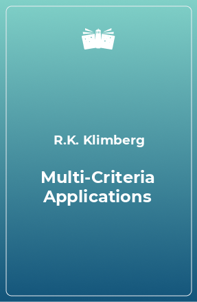 Multi-Criteria Applications