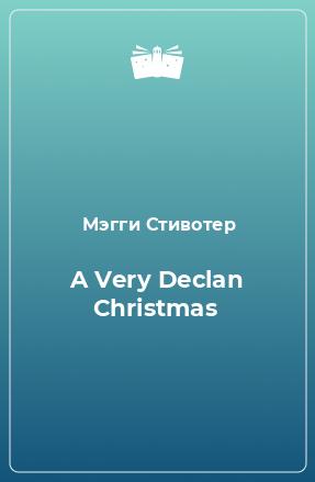 A Very Declan Christmas