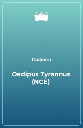 Oedipus Tyrannus (NCE)