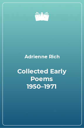 Collected Early Poems 1950–1971