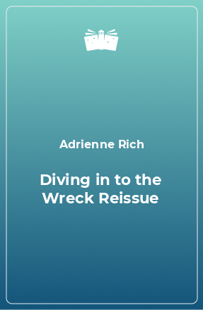 Diving in to the Wreck Reissue