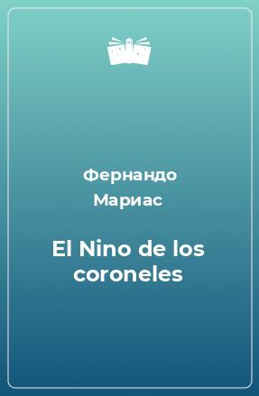 El Nino de los coroneles