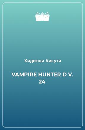 VAMPIRE HUNTER D V. 24