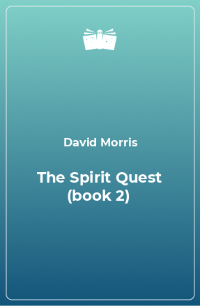 The Spirit Quest (book 2)