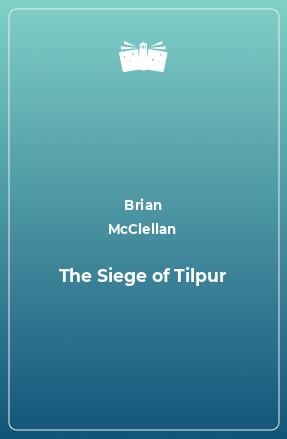 The Siege of Tilpur