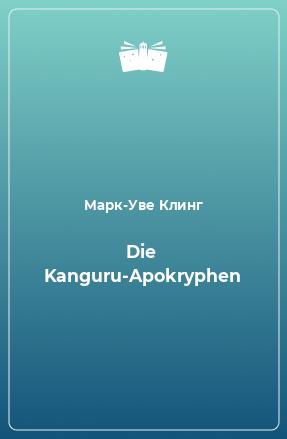 Die Kanguru-Apokryphen