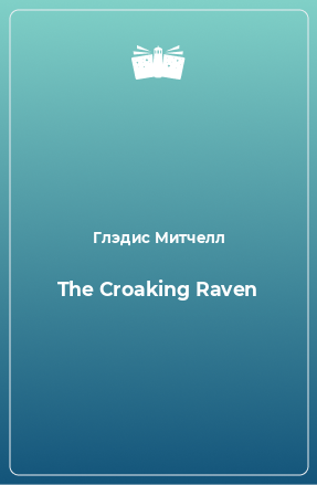 The Croaking Raven