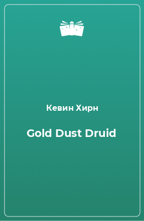 Gold Dust Druid
