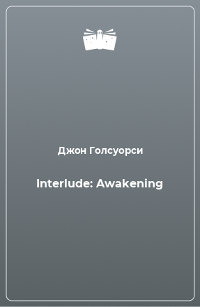 Interlude: Awakening