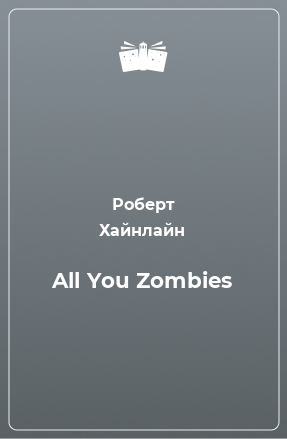 All You Zombies