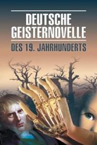 Немецкая мистическая новелла XIX века: Книга для чтения на немецком языке