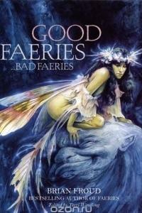 Good faeries bad faeries