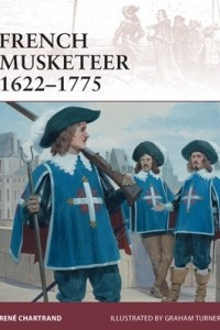 French Musketeer 1622–1775