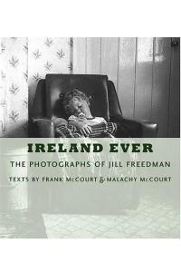 Ireland Ever : The Photographs of Jill Freedman