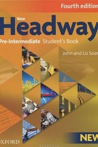 New Headway: Pre-Intermediate Student's Book