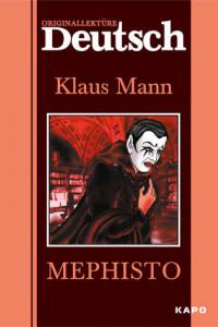 Mephisto / Мефистофель. Книга для чтения на немецком языке