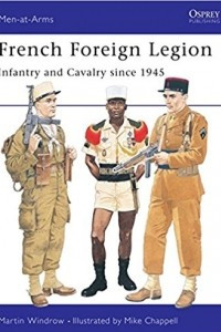 French Foreign Legion: Infantry and Cavalry since 1945