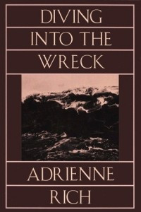 Diving Into the Wreck: Poems, 1971-1972