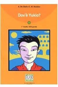 Dov'e Yukio? - Book