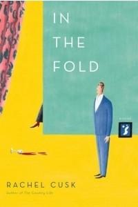 In the Fold : A Novel