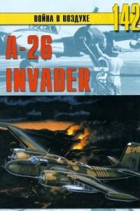 А-26 «Invader» (Война в воздухе № 142)