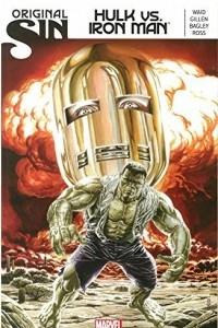 Original Sin: Hulk vs. Iron Man