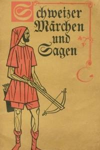 Швейцарские сказки и легенды / Scheizer Marchen und Sagen