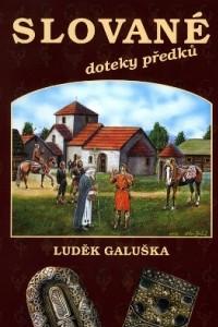 Slovane, doteky predku