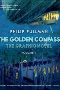The Golden Compass. The graphic novel. Volume 1