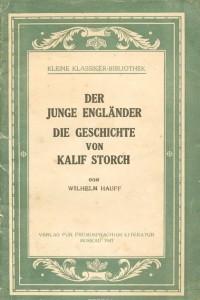 Der Junge Englander. Die Geschichte von Kalif Storch