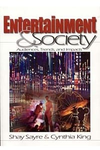 Entertainment & Society: Audiences, Trends, and Impacts
