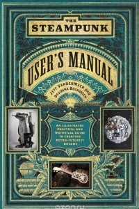 Steampunk User's Manual, The