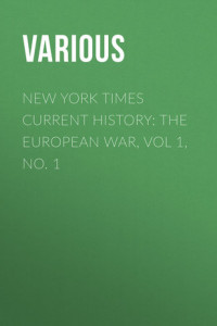 New York Times Current History: The European War, Vol 1, No. 1