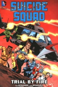 Suicide Squad: Volume 1: Trial by Fire