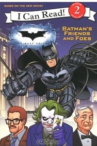 The Dark Knight: Batman's Friends and Foes
