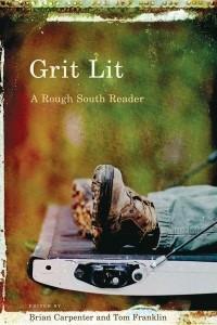 Grit Lit: A Rough South Reader