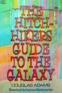 The Hitch-Hikers Guide to the Galaxy