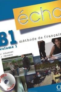 Echo B1 volume 1: Livre de l'eleve