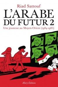 L'Arabe du futur 2: Une jeunesse au Moyen-Orient (1984–1985)