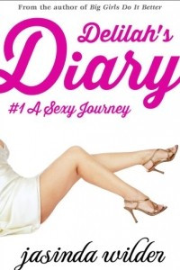 Delilah's Diary: A Sexy Journey