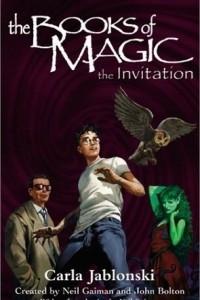 The Books of Magic #1: The Invitation (The Books of Magic)